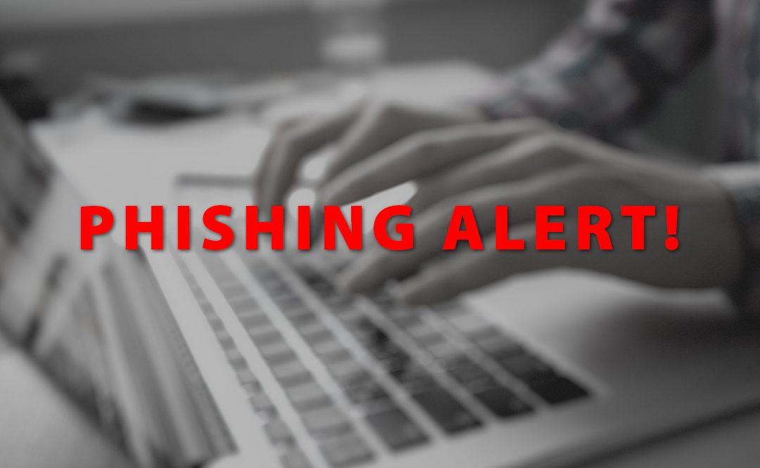 Notice Regarding Phishing Attempts
